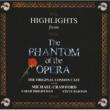 """The Phantom Of The Opera"" Original London Cast オペラ座の怪人 <ハイライト> ~ オリジナル・ロンドン・キャスト"