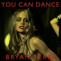 Bryan Ferry You Can Dance (Padded Cell Remix)