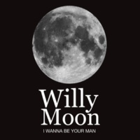 Willy Moon I Wanna Be Your Man