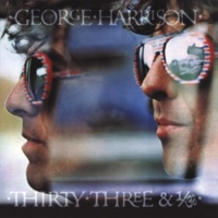 George Harrison Thirty Three & 1/3