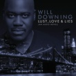 Will Downing Get To Know You