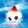 Jürgen Drews Ich bau dir ein Schloss [EM Version]