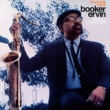 Booker Ervin Structurally Sound