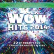 Various Artists WOW Hits 2014