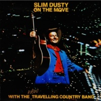 Slim Dusty & The Travelling Country Band My Time