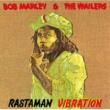 ボブ・マーリー&ザ・ウェイラーズ Rastaman Vibration