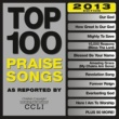 Various Artists Top 100 Praise Songs [2013 Edition]