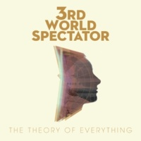 3rd World Spectator The Forever [Album Version]