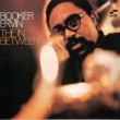 Booker Ervin The in Between