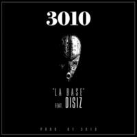 3010/Disiz La Peste La Base [Prod. 3010]
