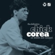 Chick Corea The Definitive Chick Corea On Stretch And Concord