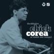 チック・コリア The Definitive Chick Corea On Stretch And Concord