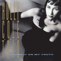 Holly Cole I'll Be Seeing You