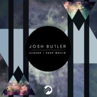 Josh Butler Keep Movin'