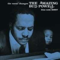 Bud Powell The Scene Changes (Rudy Van Gelder Edition) ( 2003 - Remaster)