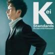 小林 桂 Keiスタンダード~the best of Kei Kobayashi