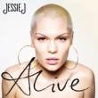 Jessie J Alive
