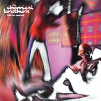 The Chemical Brothers Life Is Sweet (Remix 1)