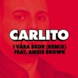 Carlito I våra skor (feat.Amsie Brown) [Remix]