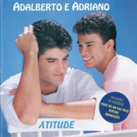 Adalberto E Adriano Vida Da Minha Vida