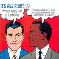 Wynton Kelly Trio It's All Right!