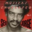 Seu Jorge Músicas Para Churrasco [Vol. I]
