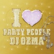DJ OZMA I LOVE PARTY PEOPLE 2