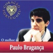 Paulo Braganca O Melhor De Paulo Bragança