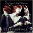 フローレンス・アンド・ザ・マシーン Ceremonials [Deluxe Edition]