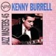 Kenny Burrell Verve Jazz Masters 45