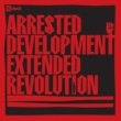 Arrested Development Extended Revolution