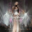 Sarah Brightman Symphony: Live In Vienna