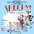 2004 Broadway Cast - Sherry! The Musical Sherry! The Broadway Musical