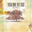 You Me At Six Stay With Me