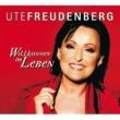 Ute Freudenberg Willkommen im Leben