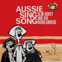Slim Dusty & His Bushlanders When a Boy from Alabama Meets a Girl from Gundagai/A Little Boy Called Smiley/A Town Like Alice