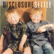 Disclosure Settle [Deluxe Version]