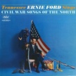 Tennessee Ernie Ford Sings Civil War Songs Of The North
