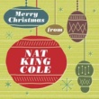 Nat King Cole Merry Christmas From Nat King Cole
