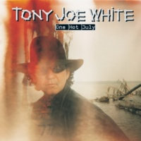 Tony Joe White Crack The Window Baby