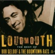 Bob Geldof/ブームタウン・ラッツ Loudmouth - The Best Of Bob Geldof & The Boomtown Rats