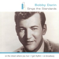 Bobby Darin You Made Me Love You (I Didn't Want To Do It) (Digitally Remastered 1995)
