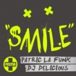 Patric La Funk/DJ Delicious Smile