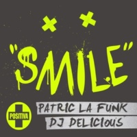 Patric La Funk & DJ Delicious Smile (Radio Edit)