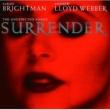 アンドリュー・ロイド・ウェバー/サラ・ブライトマン Surrender (The Unexpected Songs)