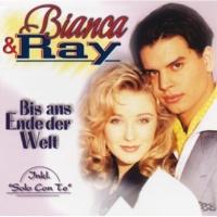 Bianca & Ray Sag mir nicht Adieu