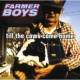 Farmer Boys Till The Cows Come Home