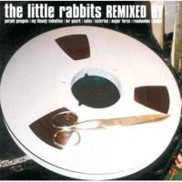 Little Rabbits Casanova The Ancient