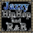VARIOUS Jazzy R&B and HIP HOP - Groovy and Mellow Beats