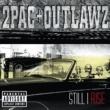 2Pac + Outlawz スティル・アイ・ライズ